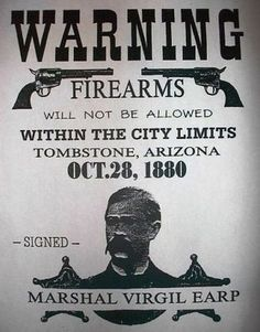 Warning Marshall Virgil Earp 1880 Tombstone Arizona Firearms Poster