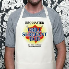 """Grill Sergeant Personalized BBQ Aprons. When grilling, everyone can sit back and relax especially while your the Grill Sergeant in charge is wearing our Personalized Grill Sergeant BBQ Apron. Our Personalized Apron is a white full length, 65/35 cotton/poly twill fabric apron with adjustable neck and matching fabric ties. Machine washable. This custom bib apron measures 28"""" x 30"""" and features 3 center pockets for convenient storage. Includes FREE Personalization!"""