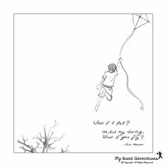 """""""What if I Fall? Oh, but my darling what if you fly?""""  - Erin Hanson   My Quiet Adventures - Picture Books for Highly Sensitive Children"""