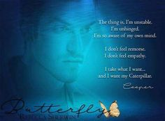 Butterfly A Dark Romance by Rebecca Sherwin  #CoopersCaterpillar #DontDieButterfly #RomanticSuspense #RebeccaSherwin #Dark Romance I once was Erin fierce and strong  But now shes gone I dont belong.  He wants my heart but its not mine.  Ive hidden it and now cant find  The soul it once took solace in.  All thats left is pain and sin.  But still my dark knight keeps me here.  To live in hate and dread and fear.  So what will happen once he knows  The more he hurts me the more I grow?  The…