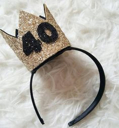 Black and Gold Glittery Birthday Crown Birthday 40th Birthday Quotes, 40th Birthday Cakes, Birthday Cake Smash, 40th Birthday Parties, Gold Birthday, Birthday Woman, 40th Bday Ideas, Birthday Ideas, Birthday Decorations