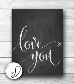 Love You Chalkboard Art Printable Wall Art Wall by SpoonLily, $5.00