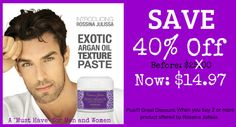 """Hey Hey Gorgeous and Good Looking!!! Using our Exotic Argan Oil Texture Paste Hair styling, you will immediately feel a difference in the manageability, shine and condition of your hair. A """"Must Have"""" for Men and Women  Love A Great Offer? Shop Now!!! http://www.amazon.com/gp/product/B00LYRDJL0"""