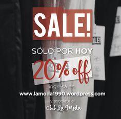 Asociate al Club La Moda entrando a www.lamoda1990.wo... y aprovecha este 20% de Descuento en todos nuestros locales. ¡Sólo por hoy 18/04/2016! #LaModa #ClubLaModa  #SeguinosEnPinterest