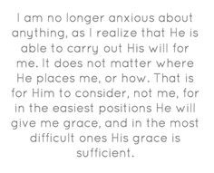 I am no longer anxious... // J. Hudson Taylor