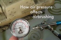 Learn the secrets to using air pressure for better airbrush control.