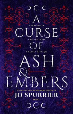Jo Spurrier - A Curse of Ash & Ember / #awordfromJoJo #Witches #Paranormal #Fantasy #JoSpurrier Young Adult Fiction, Books To Read Online, Book Gifts, Back Home, Free Books, Book 1, Book Lovers, Audio Books, Reading
