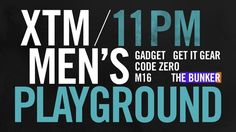 2015 XTM 11PM BLOCK PROMO Men's Playground 가제트/코드제로/M16/겟잇기어/더벙커  BGM : F.P.M - If You Do, I Do (Ihuudoudou)