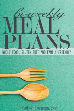 Bi-Weekly Meal Plans :: Whole Food, Gluten Free and Family Friendly. These two week meal plans will take your meals from drab to fab all without sacrificing taste! Enjoy these easy meal plans - all the work is done for you!