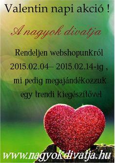 Valentin napi akció !  www.nagyokdivatja.hu