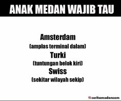 47 Best Anak Medan Images On Pinterest Medan Chistes And Humor