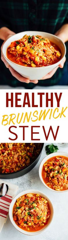 Wholesome Meals This healthy Brunswick stew is just like the southern classic, but made with simple and wholesome ingredients -- no ketchup or bbq sauce needed! - A healthy version of the southern classic loaded with and shredded chicken. Real Food Recipes, Chicken Recipes, Cooking Recipes, Chicken Ideas, Good Healthy Recipes, Paleo Recipes, Soup Recipes, Brunswick Stew, Chicken Eating