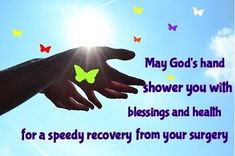 Prayers for surgery: We offer powerful prayers before surgery or for any person who is facing surgery. Prayers that really work! Prayer Before Surgery Quotes, Prayers Before Surgery, Surgery Prayer, Get Well Messages, Get Well Wishes, Get Well Cards, Back Surgery, After Surgery, Say A Prayer