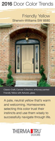 Friendly Yellow by Sherwin-Williams – one of the front door color trends for 2016 – shown here on a Classic-Craft Canvas Collection door from Therma-Tru. Orange Front Doors, Wood Front Doors, Front Door Colors, Glass Front Door, Black Exterior Doors, Exterior Door Colors, Fromt Doors, Porch Appeal, Entryway Paint