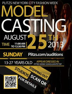 Plitzs Fashion Marketing Casting Calls for Plitzs NYC Fashion Week is on 8/25 in NYC. Details are on flyer!
