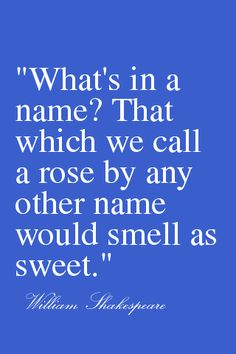 A Rose By Any Other Name Poem