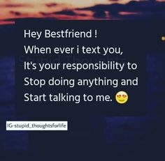 # Maryyum waseem and Maham-N warna D. Bff Quotes Funny, Besties Quotes, Crazy Quotes, Best Friend Quotes, Dear Best Friend, True Quotes, Qoutes, Mixed Feelings Quotes, Attitude Quotes