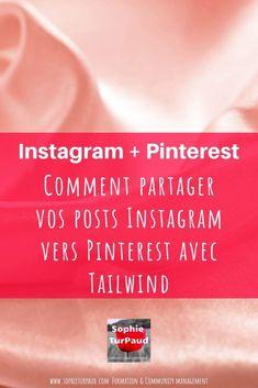 Comment partager vos posts #Instagram vers #Pinterest avec #Tailwind _ via @sophieturpaud