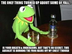 The Kermit memes be having me on the floor dying!!! Folks be taking it too dayum far! I'm weak from laughin' @ dis!