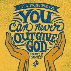 """Go ahead. Try it! In fact, it's one of the only areas in which we're told to """"test"""" God in Scripture (Malachi 3:10)  Charles F. Stanley, 30 Life Principles"""
