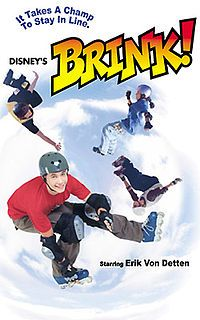 Brink! Just watched it on Disney. Still love it even though I now realize how goofy it is. Lol idc