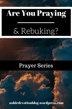 2 of the Prayer Series, are we rebuking things and giving them over to Christ? Work On Writing, Writing A Book, Post Quotes, Book Series, Christ, Prayers, Motivational, Bible, Posts