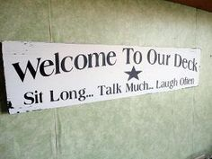 Welcome to our deck outdoors signs by kpdreams on Etsy