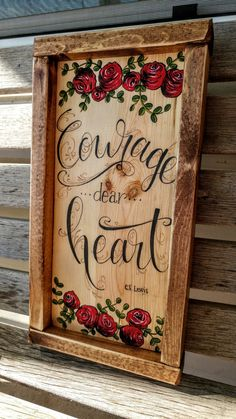 Courage Dear Heart-CS Lewis quote Wooden Sign by campfireshop on Etsy