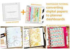 a Photoshop step by step tutorial showing how to convert digital scrapbook papers into planner dashboards using a freebie template by Heather Greenwood