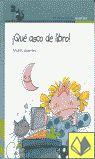 Andrés Guerrero. ¡Qué asco de libro!. Editorial Alfaguara, colección Próxima arada (4 a 6 años). A esta niña nada le gusta, todo le produce asco, menos... los libros, porque tiene muchos para elegir.
