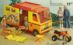 Barbie Camper - I had one!  LOL... Lorena and I had each our own.. Still have mine too.