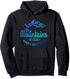 The Mountains are Calling Me Hiking Adventure Pullover Hoodie by Scar Design. In 5 colors and Unisex sizes: S- For Men-Women. Price: Buy yours on store today! Bday Gift For Boyfriend, Valentines Gifts For Him, Boyfriend Gifts, Bachelor Gifts, The Mountains Are Calling, Climber, Best Friend Gifts, Hoodies, Sweatshirts