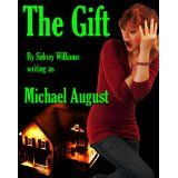 The Gift (Kindle Edition)By Sidney Williams