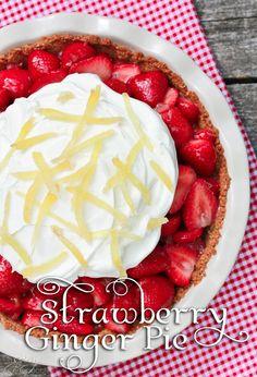 Fresh Strawberry Ginger Pie- Fresh Strawberry Pie is a summer treat I ...