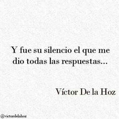 Find images and videos about love, phrases and silence on We Heart It - the app to get lost in what you love. Motivacional Quotes, Best Quotes, Love Quotes, Inspirational Quotes, Frases Love, Quotes En Espanol, Love Phrases, More Than Words, Spanish Quotes