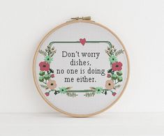 Don't worry dishes, no one is doing me either xstitch cross stitch pattern pdf download