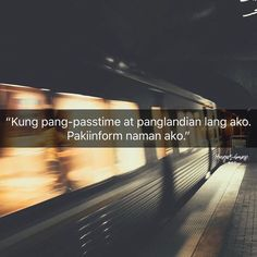 Love Quotes Facebook, Bisaya Quotes, Tagalog Quotes Hugot Funny, Ph, Feels, Thoughts, Sayings, Instagram, Lyrics