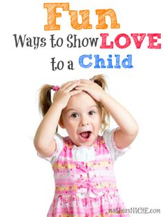 Fun ways to surprise your kids, create vivid memories, and help them feel loved. These are so fun.