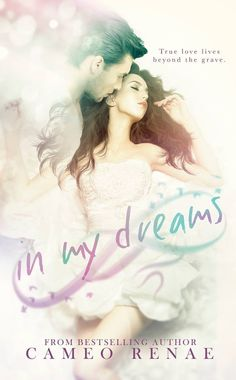 In My Dreams by Cameo Renae | March 15th, 2015 by Crushing Hearts and Black Butterfly
