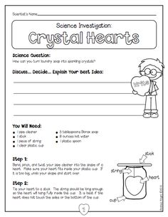 "Crystal Hearts: A sample science investigation from ""Valentine Science."" Five complete investigations, including directions, student recording sheets, anchor chart photos, and ""How does that work?"" sheets. 54 pages, $ #valentinesday"