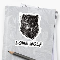 """A design that says """"Lone Wolf"""" with a sketch of a strong looking wolf. Perfect for those whose taking a journey alone to be the best version of themselves. • Millions of unique designs by independent artists. Find your thing. Lone Wolf, Moose Art, Finding Yourself, Take That, Sayings, Animals, Design, One Man Wolf Pack, Lyrics"""