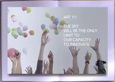 ART 11: The sky will be the only limit to out capacity of innovation.