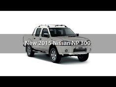 New 2015 Nissan NP 300