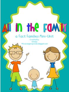Teaching in High Heels: All in the Family...a Fact Families Mini-Unit.