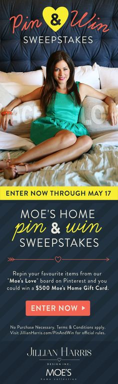 Repin your favourite items from this board for your chance to win a $500 gift certificate from Moe's Home! Visit jillianharris.com/PinAndWin for details! Jillian Harris, Moe's Home Collection, Home Collections, Home Gifts, My Dream Home, Certificate, Nest, Sweet Home, How To Apply