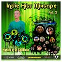 Nate Dogg @WizKhalifa @KIN4LIFE @VicRippa @NaneSudHop - Indie Hits Mixtape Vol. 3 Hosted by Dj CellBlock - Free Mixtape Download or Stream it
