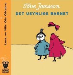 "Tove Jansson - ""Det usynlige barnet og andre fortellinger"" (audio edition, read by Nils Ole Oftebro)"