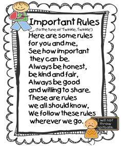 Rules Poem  http://4.bp.blogspot.com/-ENpuctikPOU/T_jMtOB2TcI/AAAAAAAABjc/77AIljX2HAY/s1600/me+and+my+school+rules+poem.png