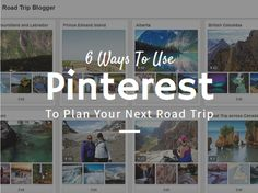 6 Ways To Use Pinterest To Plan Your Next Road Trip British Columbia, Road Trips, North America, Destinations, Posts, How To Plan, Blog, Travel, Messages