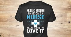 """Not Sold In Stores! Buy Now!Check your size by clicking on""""Buy It Now"""".100% Designed & Printed in the USA!See hoodie>>https://teespring.com/new-skilled-enough-nurseBuy With Confidence!Ordering Issues:Contact UsMonday-Friday 9AM-5PM (EST). Phone:1-855-833-7774FREEOr By Email Here:support@teespring.com"""